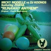 Runaway Anthem by Micky Modelle