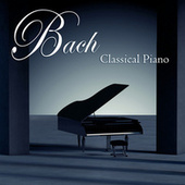 Bach: Classical Piano by Various Artists
