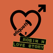 Love Story von Robin M.