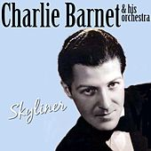 Skyliner von Charlie Barnet & His Orchestra