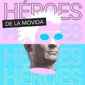 Héroes de la movida de Various Artists