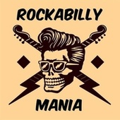 Rockabilly Mania by Various Artists