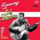 Runaway Plus Hats off to Del Shannon de Del Shannon