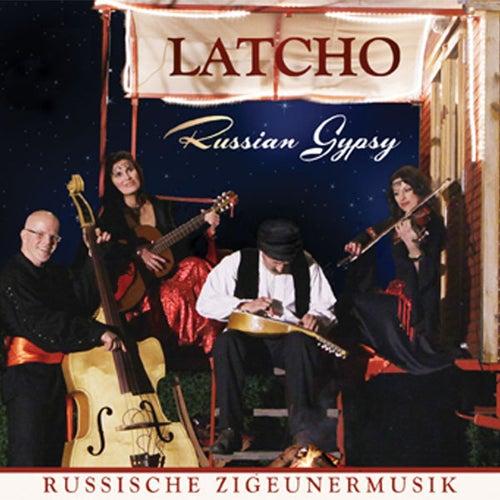 Russische Zigeunermusik (Russian Gypsy) by Latcho