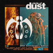 Circle of Dust (25th Anniversary Edition) by Circle of Dust