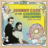 Don't Think Twice, It's All Right (Bear's Sonic Journals: Live At The Carousel Ballroom, April 24 1968) by Johnny Cash