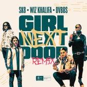 Girl Next Door (Remix) [feat. Wiz Khalifa, DVBBS] by SK8