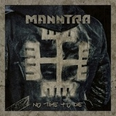 No Time to Die by Manntra