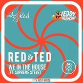 We In The House by RED