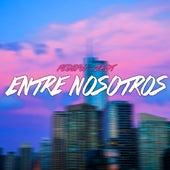 Entre Nosotros (Cover) de ZadT
