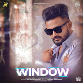 Window by Jagg Sidhu