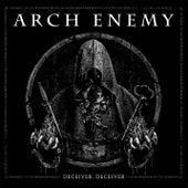 Deceiver, Deceiver by Arch Enemy