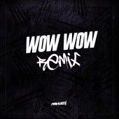 Wow Wow (Remix) de Nahue Dj
