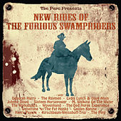 New Rides of the Furious Swampriders de Various Artists