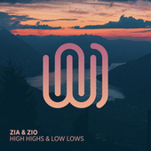 High Highs & Low Lows by Zia