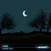 FARTHER AWAY von Casper