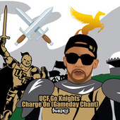 UCF Go Knights Charge On (Gameday Chant) by Dubskie