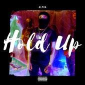 Hold Up von Alpha