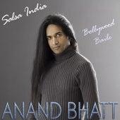 Salsa India (Bollywood Baile) by Anand Bhatt