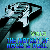 The History of Rock 'n' Roll, Vol. 3 by Various Artists