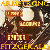 These Foolish Things by Ella Fitzgerald