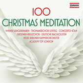100 Christmas Meditation by Various Artists