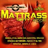 Mattrass Riddim - Dirty by Various Artists