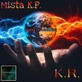 World Domination by Mista K.P.
