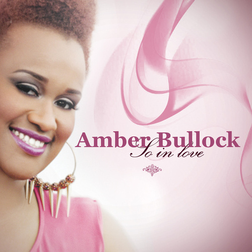 So in Love by Amber Bullock