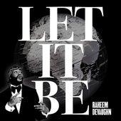 Let It Be by Raheem DeVaughn