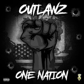 One Nation by Outlawz