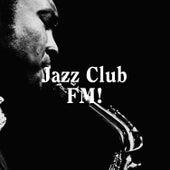 Jazz Club FM! von Relaxing Instrumental Jazz Academy