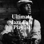 Ultimate Jazz Cafe Playlist by Bar Lounge