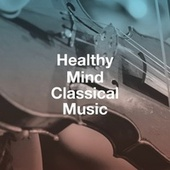 Healthy Mind Classical Music by Chinese Classical Troupe Of Beijing