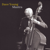 Mantra-Dave Young by Dave Young