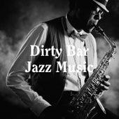 Dirty Bar Jazz Music by 100 Jazz Standards