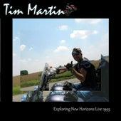 Exploring New Horizons (Live (1993)) by Tim Martin
