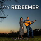 My Redeemer by Andy