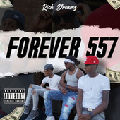 Forever 557 by Rich Dreamz