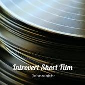 Introvert Short Film von John Rohit