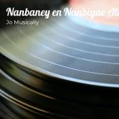 Nanbaney en Nanbiyae Album Song by Jo Musically von Jo Musically