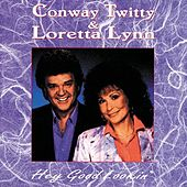 Hey Good Lookin' by Conway Twitty