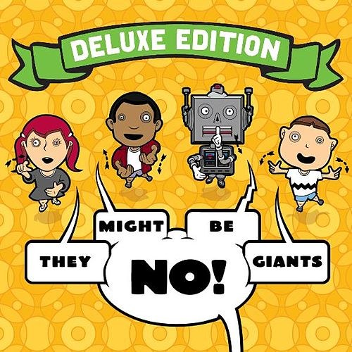 No! (Deluxe Edition) by They Might Be Giants