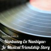 Nanbaney En Nanbiyae:  Jo Musical Friendship Story von Johnrohithr