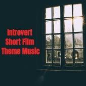 Introvert Short Film Theme Music von John Rohit