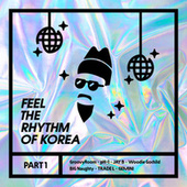 Feel The Rhythm of Korea Part 1 de H1ghr Music