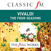 Vivaldi: Four Seasons by Classic FM: The Full Works by The English Concert