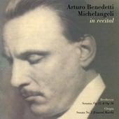Arturo Benedetti Michelangeli in Recital de Arturo Benedetti Michelangeli