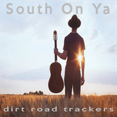South On Ya (Originally Performed by Luke Combs) [Instrumental Version] (Karaoke) by Dirt Road Trackers