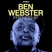 Friendship von Ben Webster